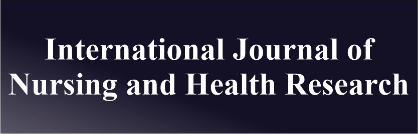 International Journal of Nursing and Health Research